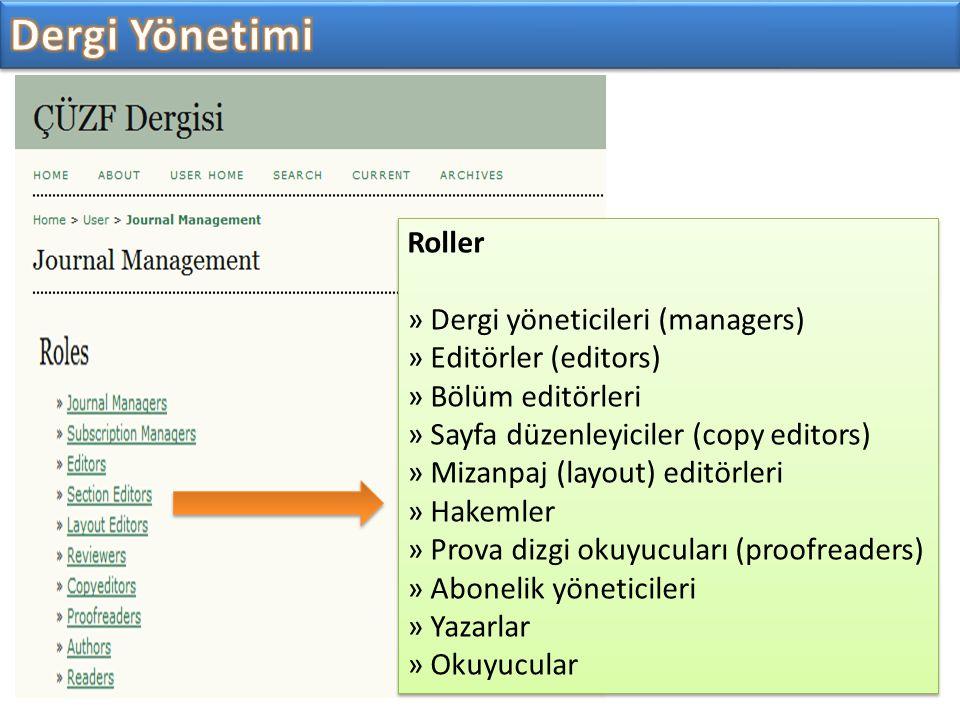 Dergi Yönetimi Roller » Dergi yöneticileri (managers)