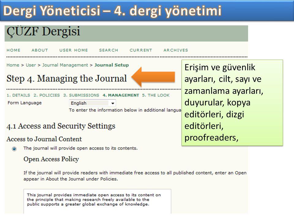 Dergi Yöneticisi – 4. dergi yönetimi