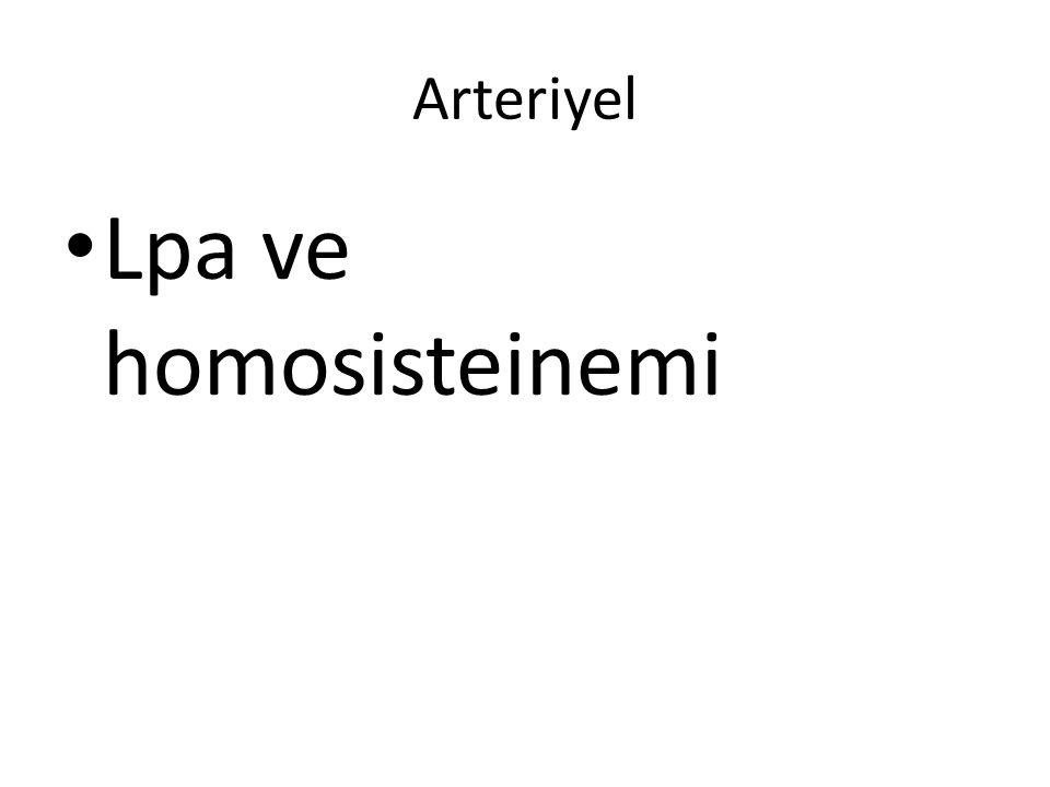 Arteriyel Lpa ve homosisteinemi