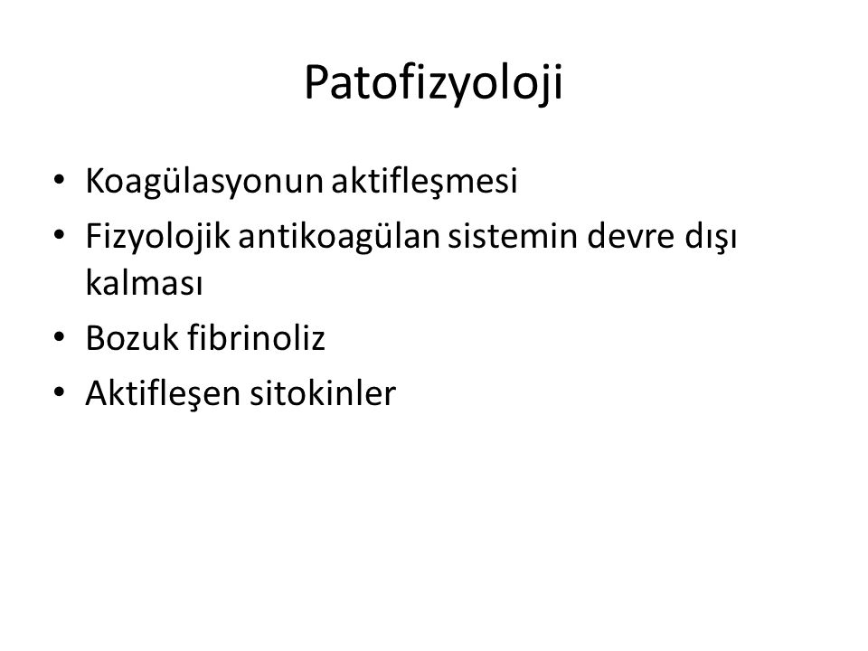 Patofizyoloji Koagülasyonun aktifleşmesi