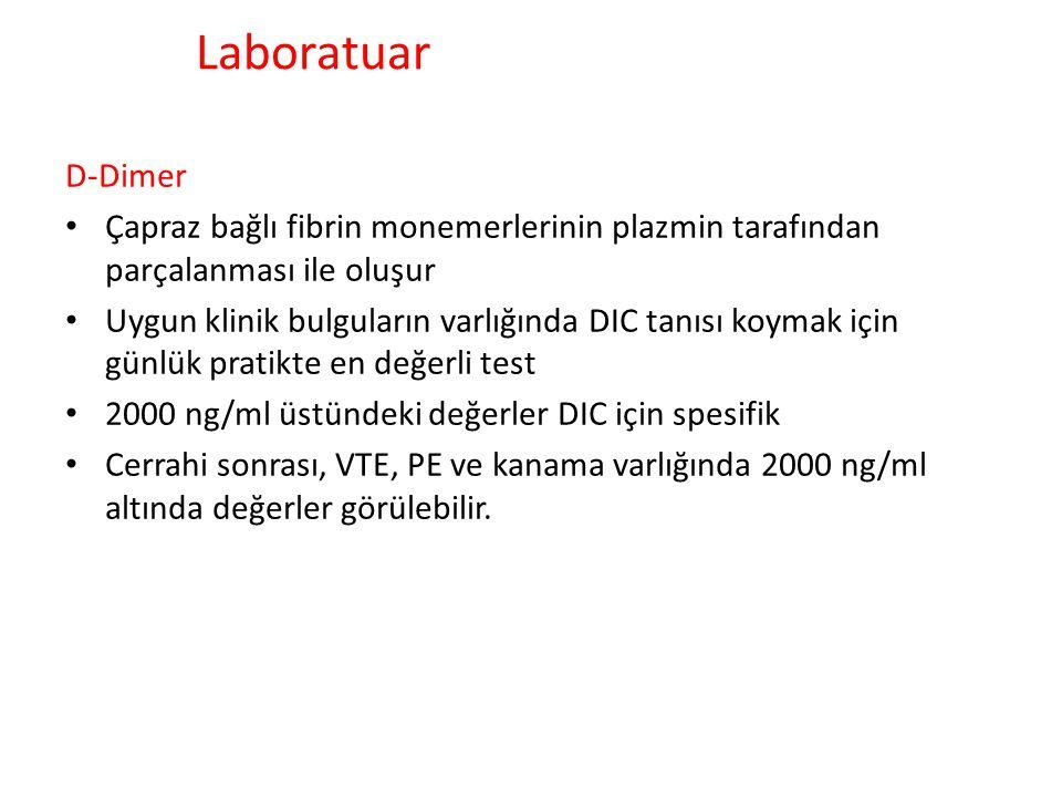 Laboratuar D-Dimer. Çapraz bağlı fibrin monemerlerinin plazmin tarafından parçalanması ile oluşur.