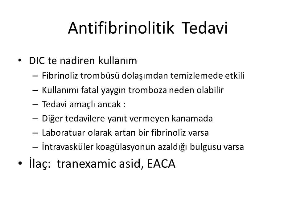 Antifibrinolitik Tedavi