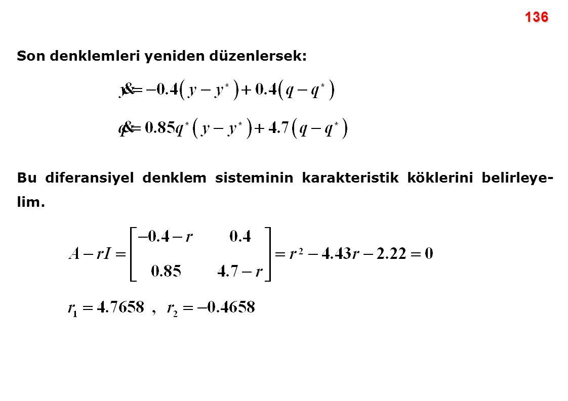 136 Son denklemleri yeniden düzenlersek: