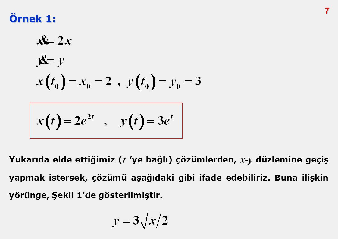 7 Örnek 1: