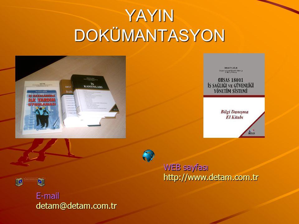 YAYIN DOKÜMANTASYON WEB sayfası http://www.detam.com.tr