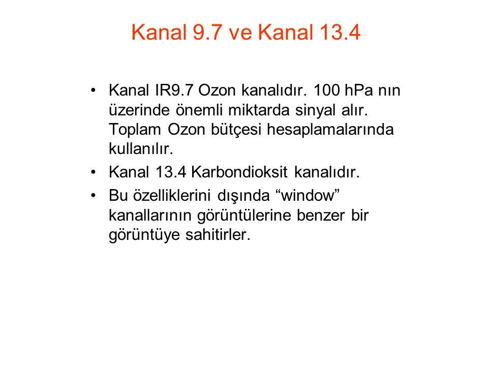 Kanal 9.7 ve Kanal 13.4