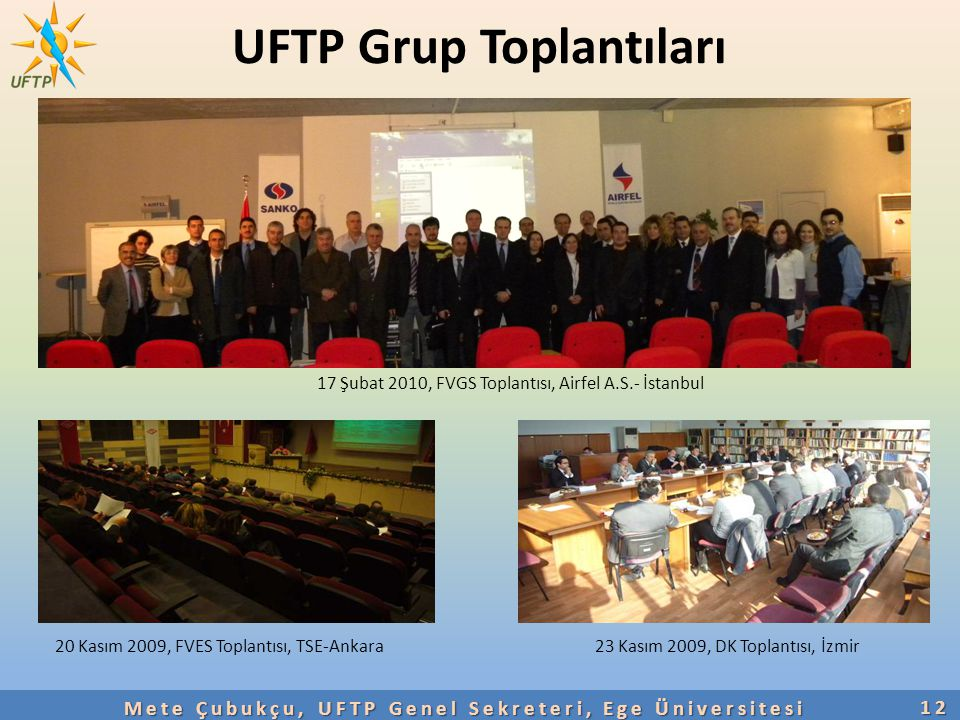 UFTP Grup Toplantıları