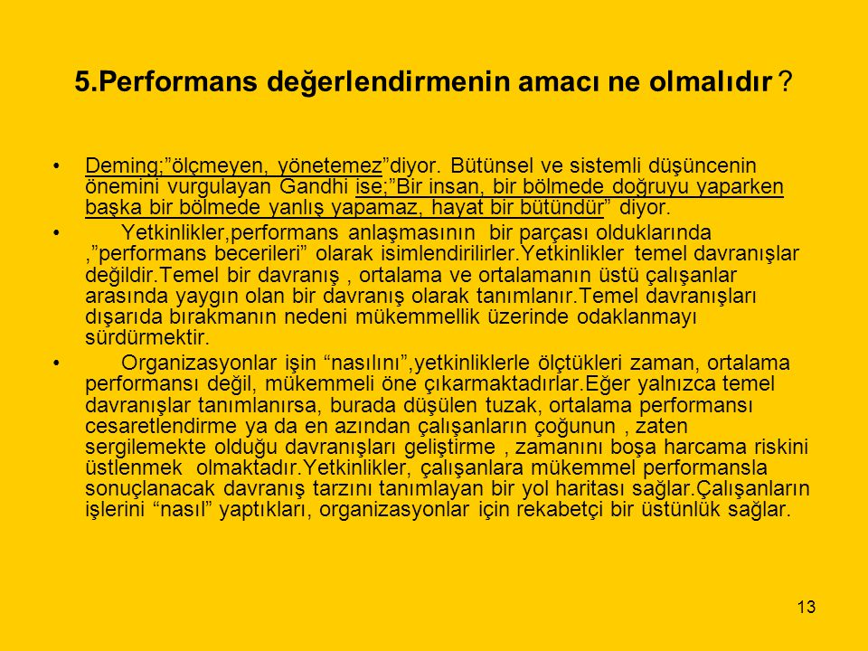 5.Performans değerlendirmenin amacı ne olmalıdır