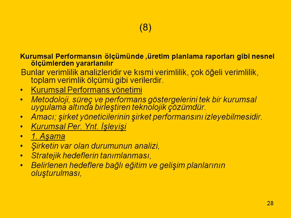 (8) Kurumsal Performans yönetimi