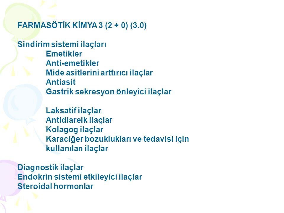 FARMASÖTİK KİMYA 3 (2 + 0) (3.0)