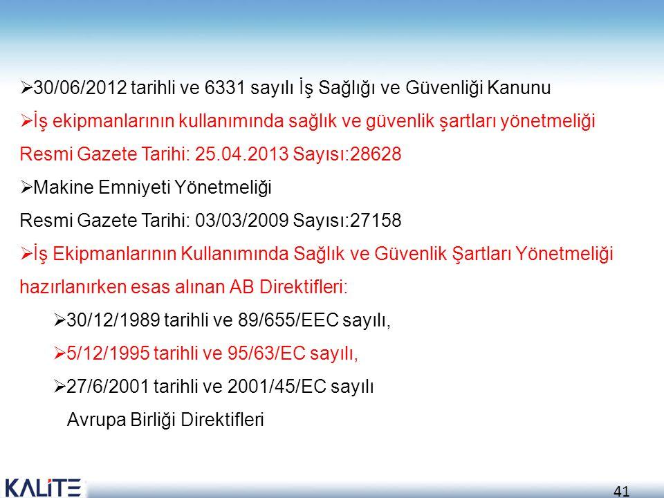 30/06/2012 tarihli ve 6331 sayılı İş Sağlığı ve Güvenliği Kanunu