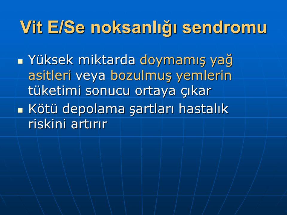 Vit E/Se noksanlığı sendromu