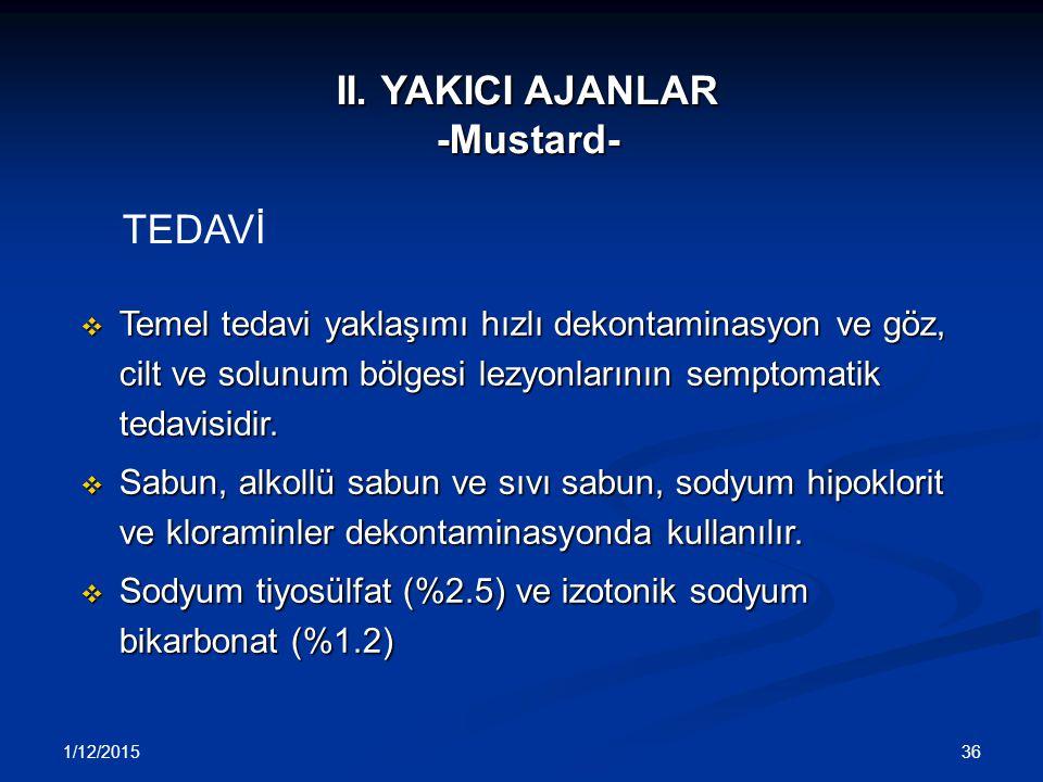 II. YAKICI AJANLAR -Mustard-