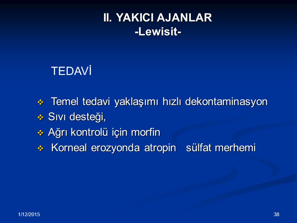II. YAKICI AJANLAR -Lewisit-