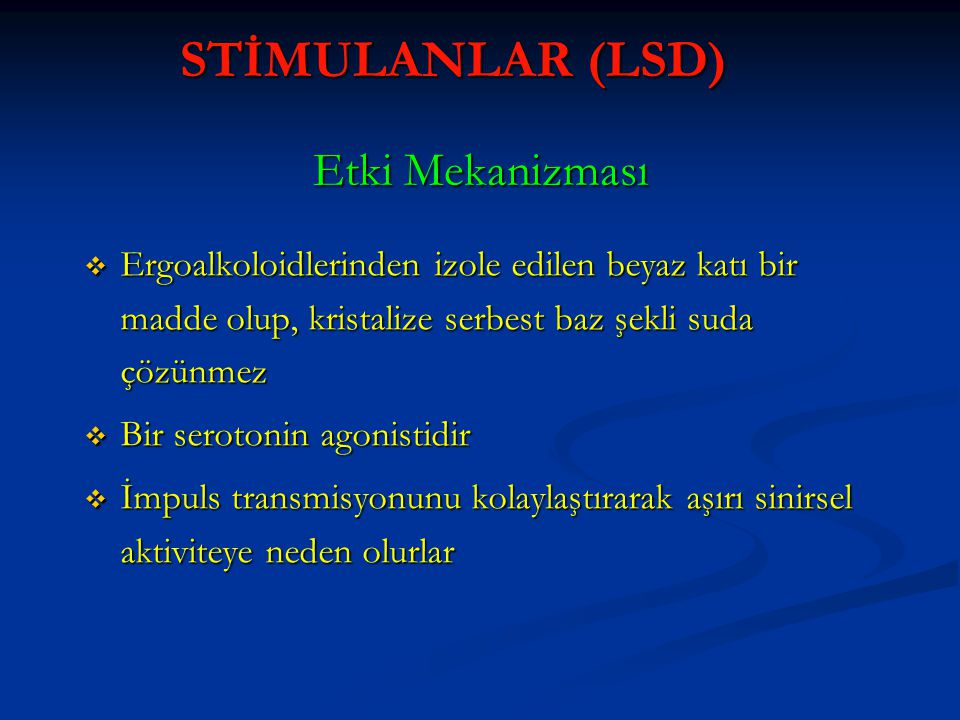 STİMULANLAR (LSD) Etki Mekanizması