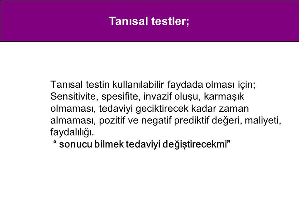 Tanısal testler;