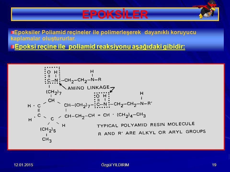 EPOKSİLER Epoksi reçine ile poliamid reaksiyonu aşağıdaki gibidir:
