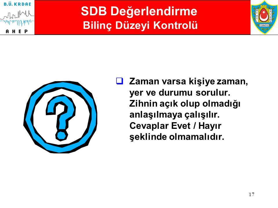 SDB Değerlendirme Bilinç Düzeyi Kontrolü
