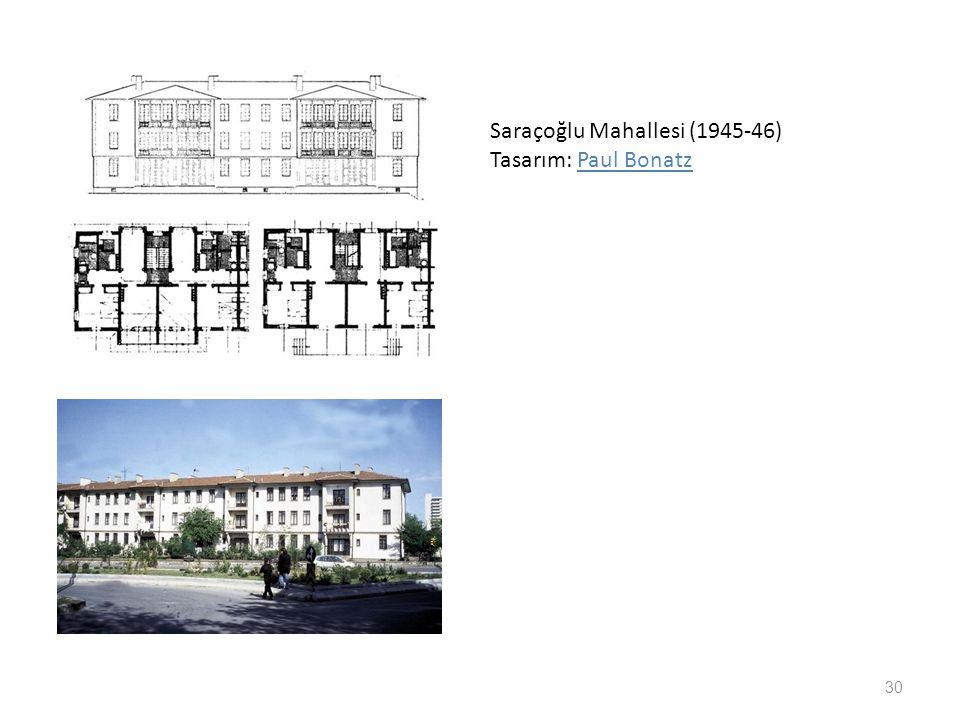 Saraçoğlu Mahallesi (1945-46) Tasarım: Paul Bonatz