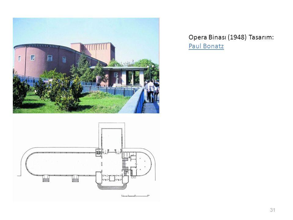 Opera Binası (1948) Tasarım: Paul Bonatz