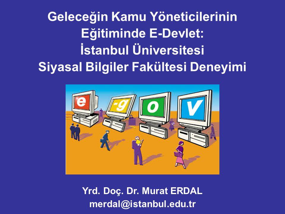 Geleceğin Kamu Yöneticilerinin Eğitiminde E-Devlet: