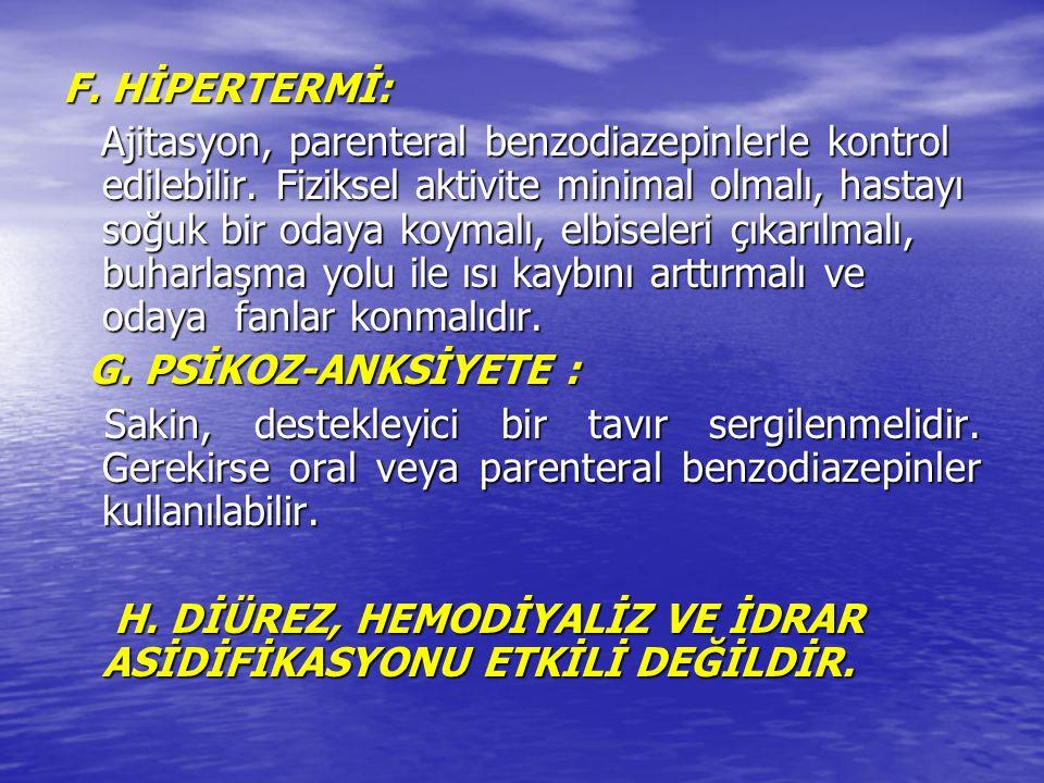 F. HİPERTERMİ: