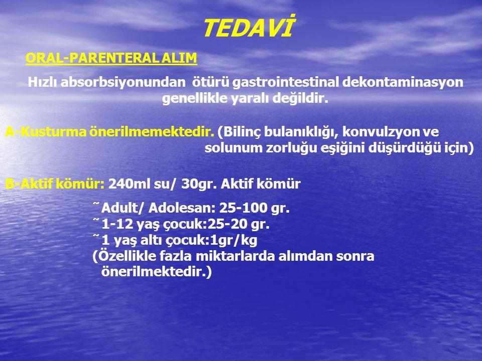TEDAVİ ORAL-PARENTERAL ALIM