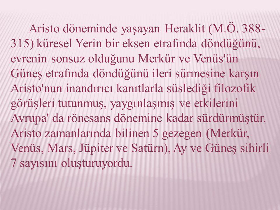 Aristo döneminde yaşayan Heraklit (M. Ö