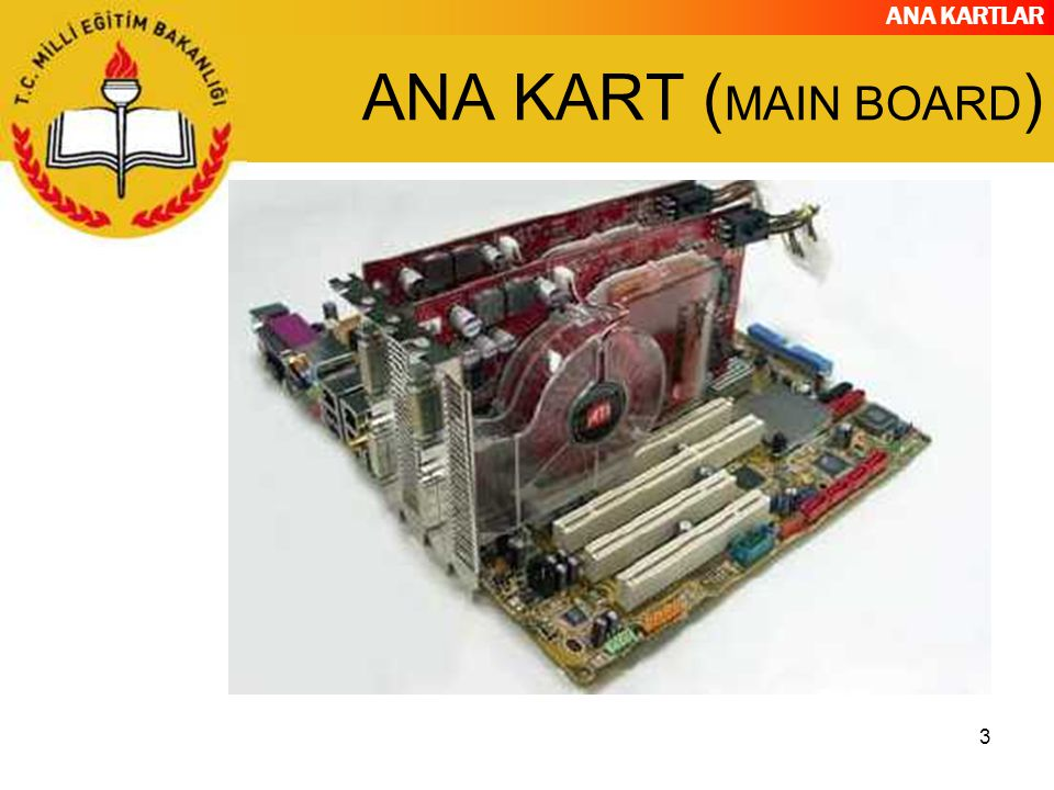 ANA KART (MAIN BOARD)