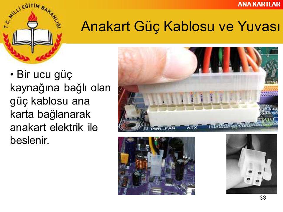 Anakart Güç Kablosu ve Yuvası