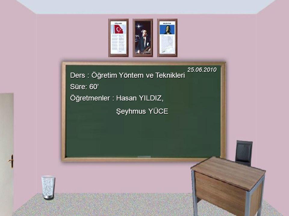 Ders : Öğretim Yöntem ve Teknikleri