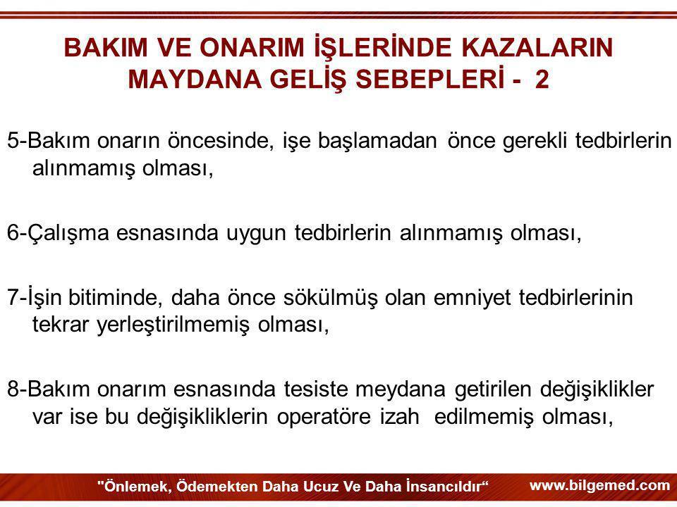 BAKIM VE ONARIM İŞLERİNDE KAZALARIN MAYDANA GELİŞ SEBEPLERİ - 2