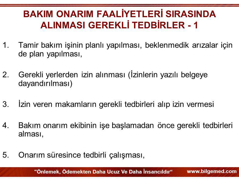 BAKIM ONARIM FAALİYETLERİ SIRASINDA ALINMASI GEREKLİ TEDBİRLER - 1