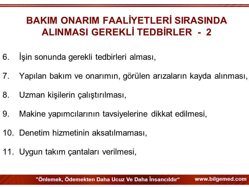 BAKIM ONARIM FAALİYETLERİ SIRASINDA ALINMASI GEREKLİ TEDBİRLER - 2
