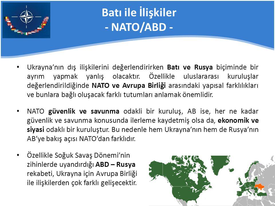 Batı ile İlişkiler - NATO/ABD -