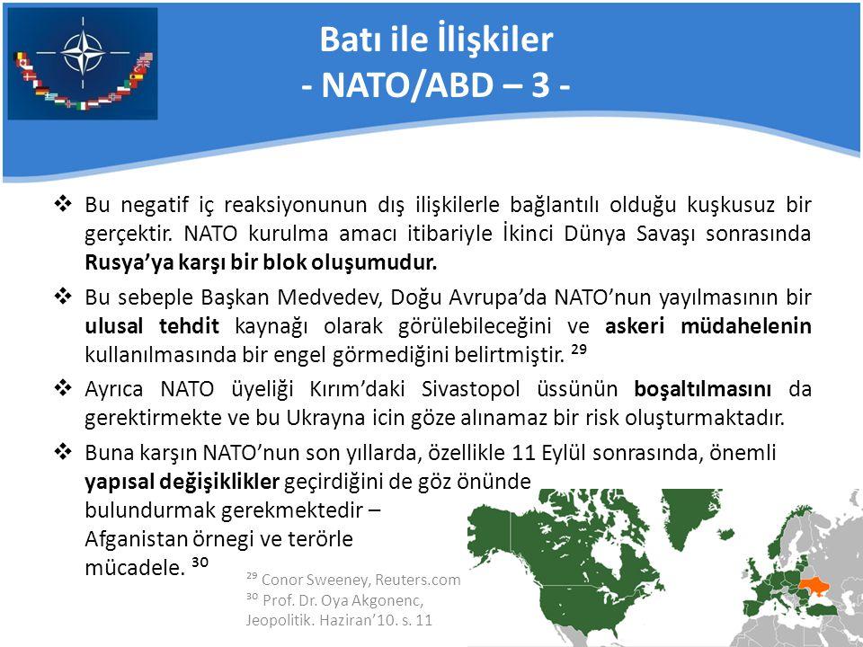 Batı ile İlişkiler - NATO/ABD – 3 -