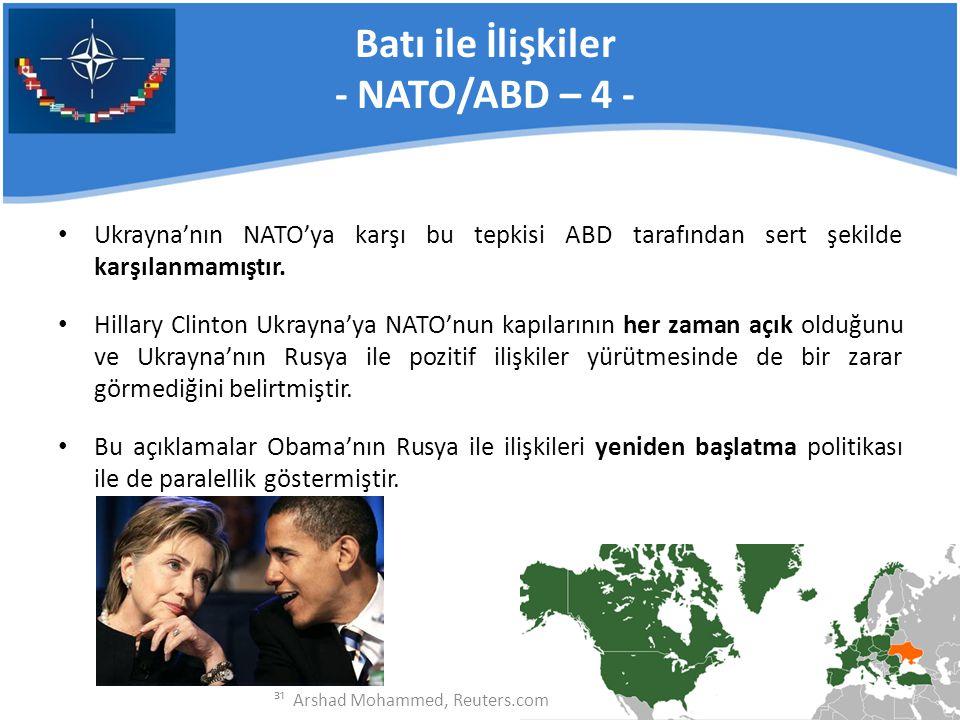 Batı ile İlişkiler - NATO/ABD – 4 -