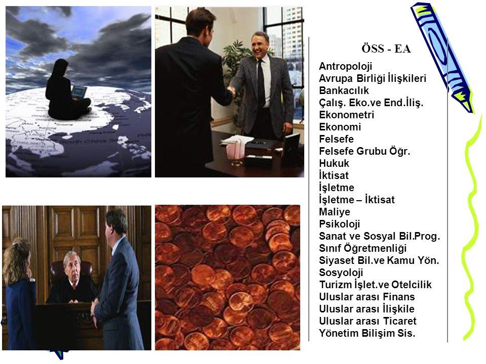 ÖSS - EA Antropoloji Avrupa Birliği İlişkileri Bankacılık