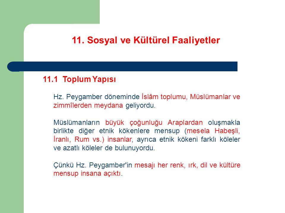 11. Sosyal ve Kültürel Faaliyetler