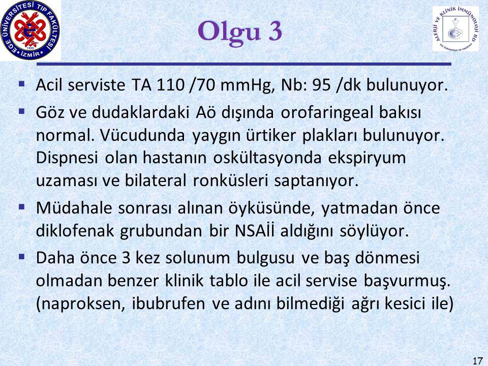 Olgu 3 Acil serviste TA 110 /70 mmHg, Nb: 95 /dk bulunuyor.