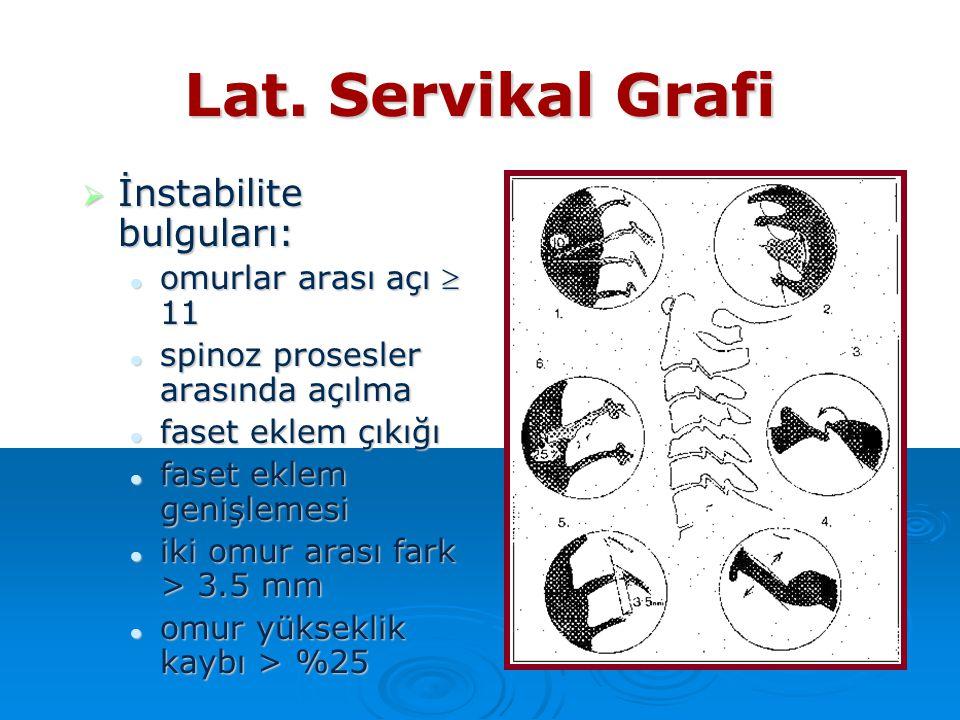 Lat. Servikal Grafi İnstabilite bulguları: omurlar arası açı  11