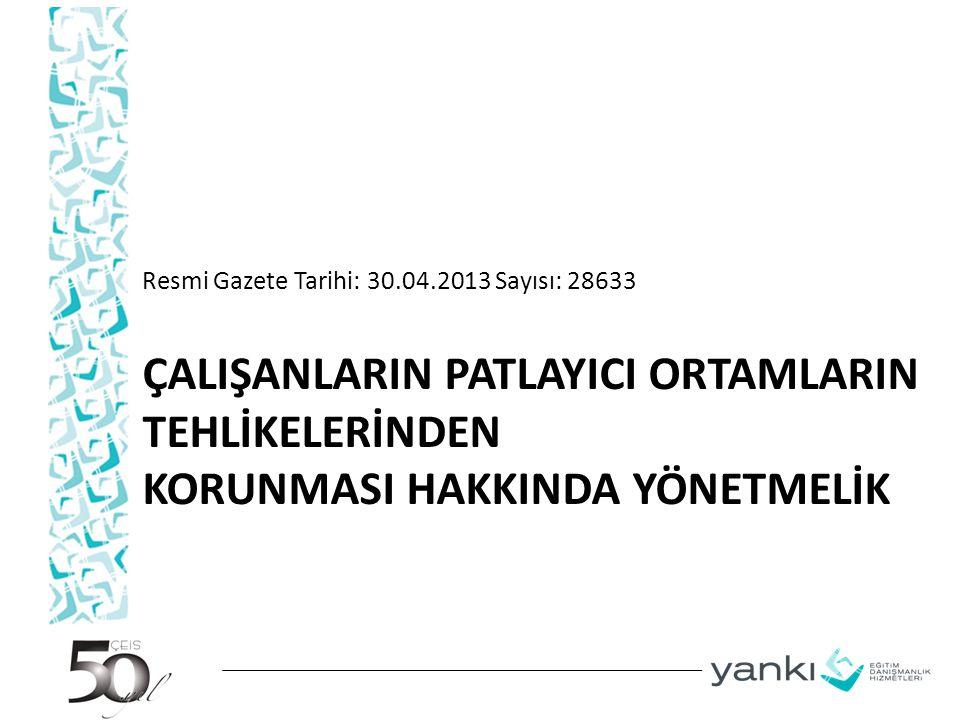 Resmi Gazete Tarihi: 30.04.2013 Sayısı: 28633