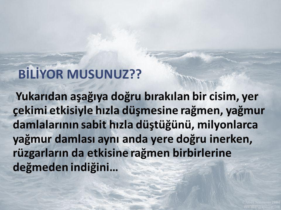 BİLİYOR MUSUNUZ