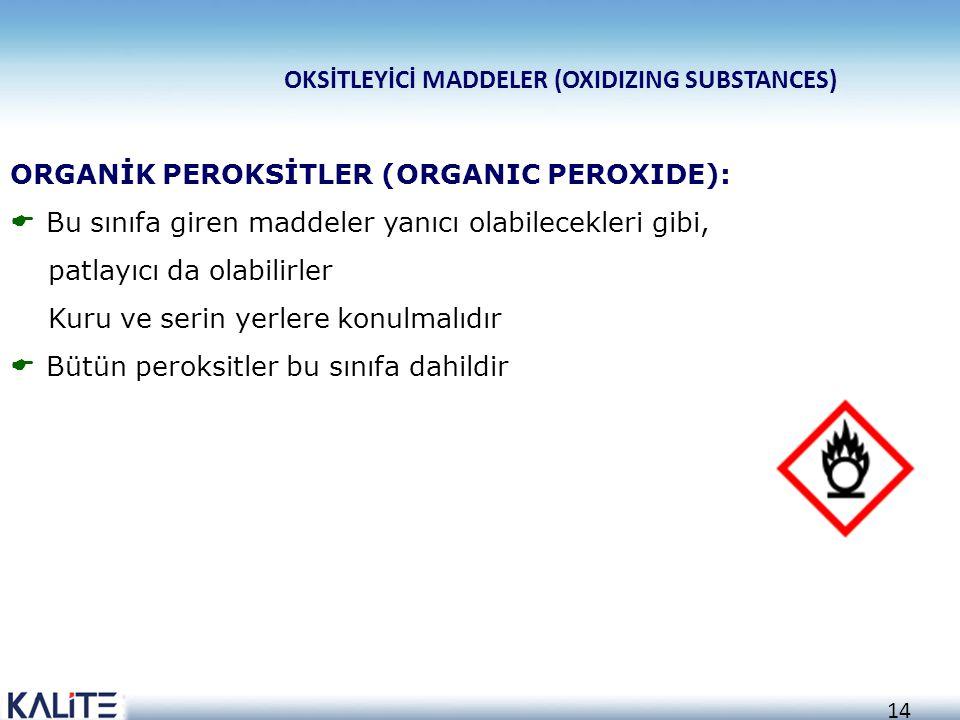 OKSİTLEYİCİ MADDELER (OXIDIZING SUBSTANCES)