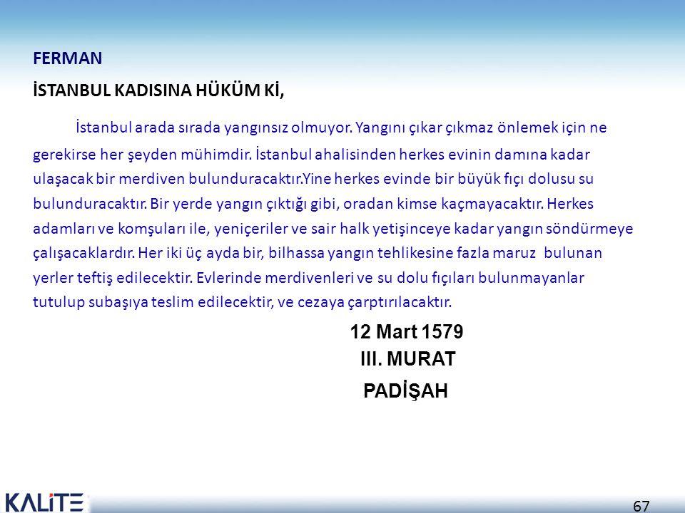 FERMAN İSTANBUL KADISINA HÜKÜM Kİ,