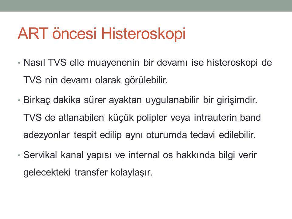 ART öncesi Histeroskopi