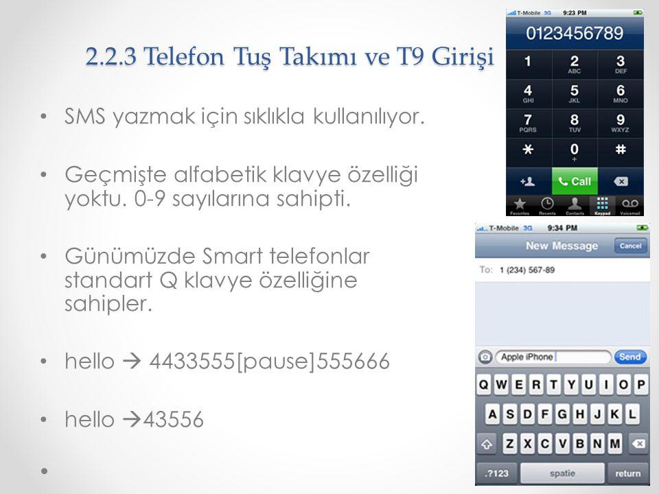 2.2.3 Telefon Tuş Takımı ve T9 Girişi