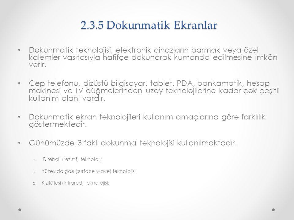 2.3.5 Dokunmatik Ekranlar