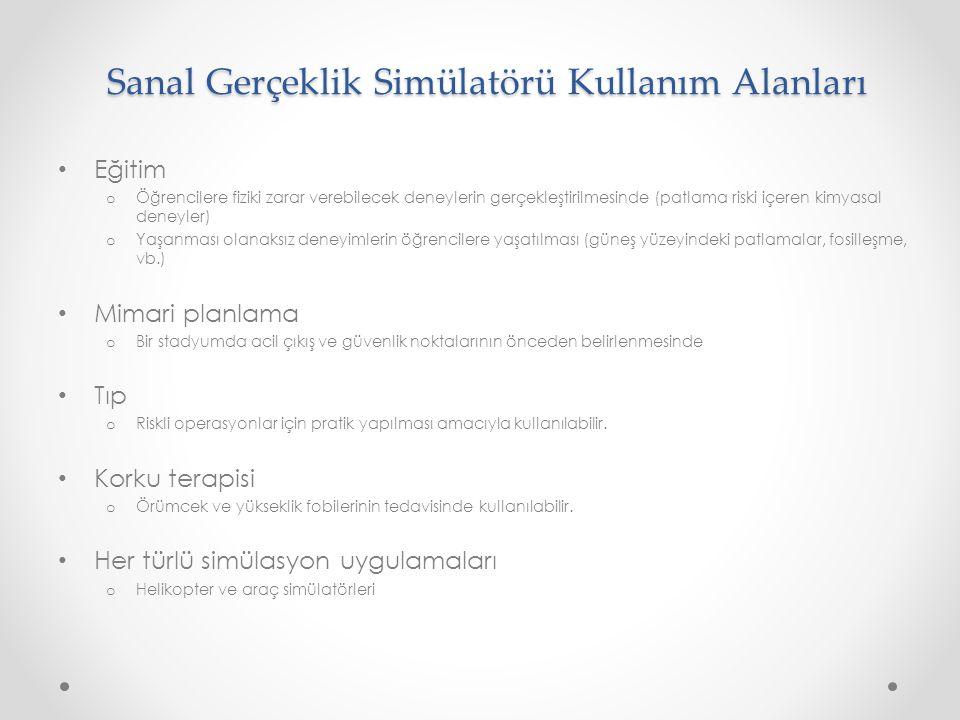 Sanal Gerçeklik Simülatörü Kullanım Alanları