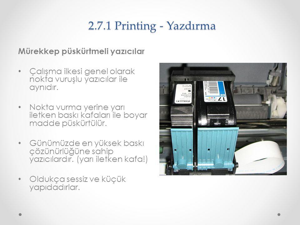 2.7.1 Printing - Yazdırma Mürekkep püskürtmeli yazıcılar